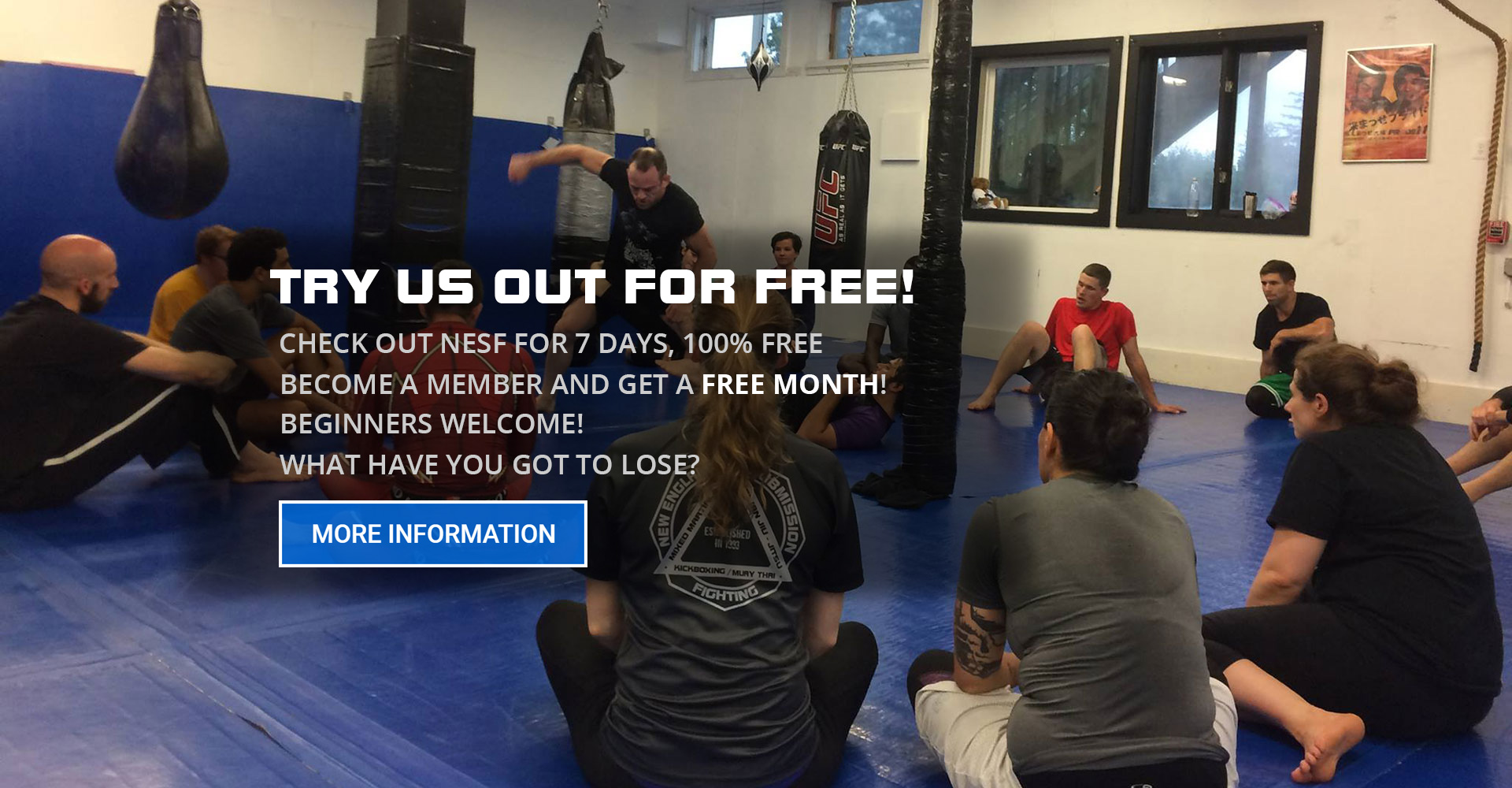 NESF's free week trial period consists of group class instruction and training in Mixed Martial Arts, Kickboxing, Wrestling, and Jiu-Jitsu.